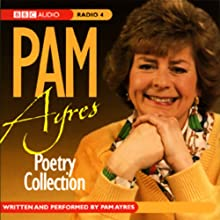 Pam Ayres Poetry Collection Audiobook by Pam Ayres Narrated by Pam Ayres
