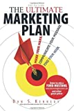 img - for The Ultimate Marketing Plan: Find Your Hook. Communicate Your Message. Make Your Mark. 3rd edition by Kennedy, Dan S. published by Adams Media [ Paperback ] book / textbook / text book