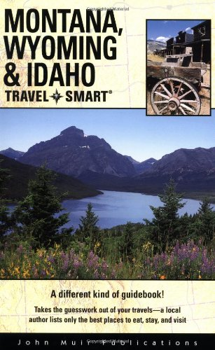 Travel Smart: Montana/Wyoming/Idaho