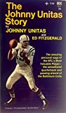 img - for The Johnny Unitas Story book / textbook / text book