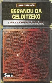 Berandu Da Gelditzeko