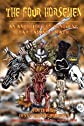 The Four Horsemen: An Anthology of Conquest, War, Famine & Death