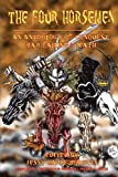 img - for The Four Horsemen: An Anthology of Conquest, War, Famine & Death book / textbook / text book