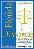 img - for By Gerald B Keane Florida Divorce Handbook (Sixth Edition) [Paperback] book / textbook / text book