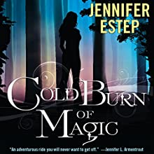 Cold Burn of Magic (       UNABRIDGED) by Jennifer Estep Narrated by Brittany Pressley