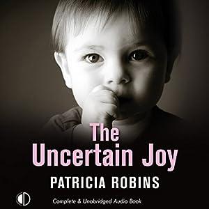 The Uncertain Joy Audiobook