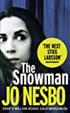 Jo Nesbo The Snowman: A Harry Hole thriller (Oslo Sequence 5)