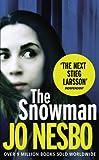 The Snowman: A Harry Hole thriller (Oslo Sequence 5) Jo Nesbo