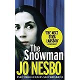 "The Snowman: A Harry Hole thriller (Oslo Sequence 5)von ""Don Bartlett"""