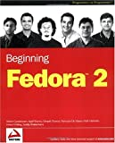 img - for Beginning Fedora 2 (Programmer to Programmer) book / textbook / text book