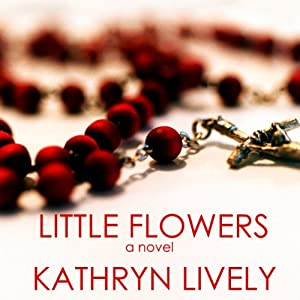 Little Flowers Audiobook