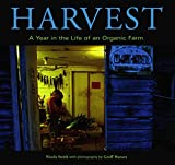 img - for Harvest: A Year in the Life of an Organic Farm book / textbook / text book