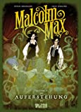 Malcolm Max: Band 2. Auferstehung