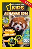 National Geographic Kids Almanac 2014 (National Geographic Kids Almanac (Quality))