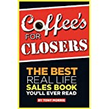 Coffee's for Closersby Tony Morris