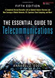 The Essential Guide to Telecommunications (5th Edition) (Essential Guides (Prentice Hall))