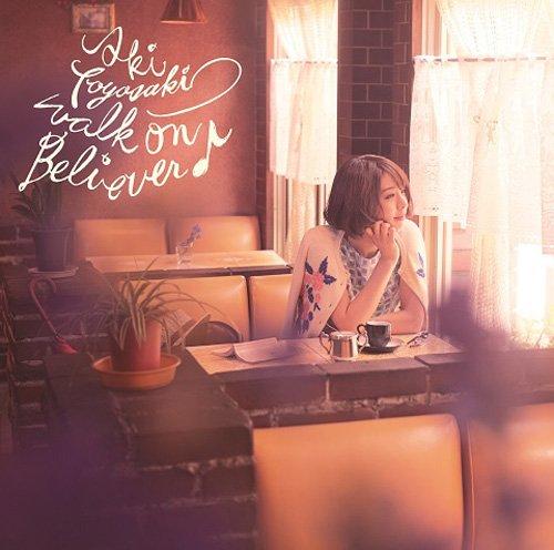 walk on Believer♪(初回生産限定盤)