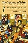 The Venture of Islam, Volume 1: The C...