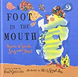 A Foot In The Mouth (Turtleback School & Library Binding Edition) (0606269371) by Janeczko, Paul B.