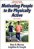 img - for Motivating People to Be Physically Active - 2nd Edition (Physical Activity Intervention) book / textbook / text book