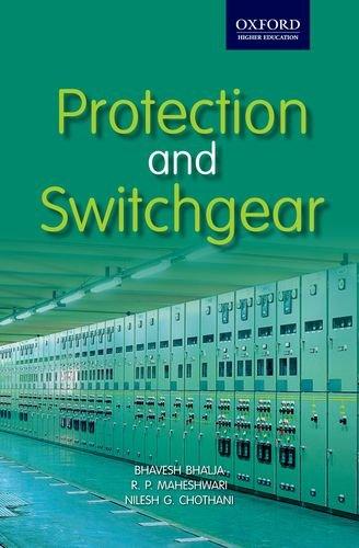 Protection and Switchgear (Oxford Higher Education), by Bhavesh Bhalja, Maheshwari, Nilesh Chothani