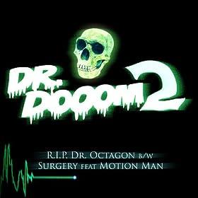 RIP Dr. Octagon Maxi-Single