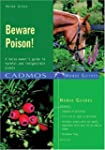 Beware Poison!: A Horse-owner's Guide...