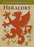 Heraldry Understanding Signs and Symbols