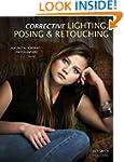 Corrective Lighting, Posing and Retou...