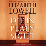 Die in Plain Sight | Elizabeth Lowell
