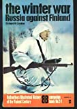 The Winter War: Russia Against Finland (History of 2nd World War) (0345097696) by Condon, Richard