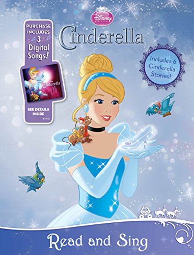 Disney Princess: Read-And-Sing: Cinderella: Purchase Includes 3 Digital Songs! (Read-And-Sing Storybook)