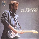 The Cream Of Clapton - Best Of