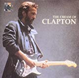 Eric Clapton The Cream Of Clapton