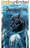 Dreamcatcher: Casey's Story (Carolina Pack Book 3)