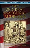 28 Great Inaugural Addresses: From Washington to Reagan (Dover Thrift Editions)