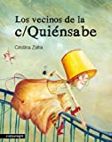 img - for VECINOS DE LA C/ QUIENSABE, LOS book / textbook / text book