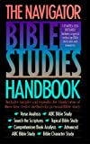 The Navigator Bible Studies Handbook