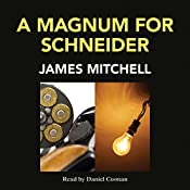 A Magnum for Schneider | James Mitchell