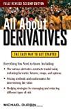 img - for All About Derivatives Second Edition (All About Series) 2nd (second) edition by Durbin, Michael published by McGraw-Hill (2010) [Paperback] book / textbook / text book