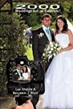 img - for 2000 Weddings But No Funerals! (Paperback)--by Les Stubbs [2011 Edition] book / textbook / text book