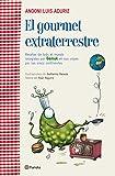 img - for EL GOURMET EXTRATERRESTRE.PLANETA. book / textbook / text book