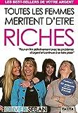 TOUTES LES FEMMES MERITENT D'ETRE RICHE