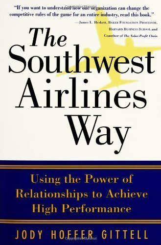 the-southwest-airlines-way-by-jody-hoffer-gittell-2005-05-05