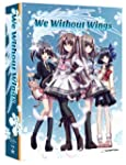 We Without Wings - Season 1 Limited E...