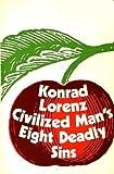 Civilized Man's Eight Deadly Sins (0416814700) by Lorenz, Konrad