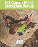 img - for The Climb Strong Deadlifting Manual book / textbook / text book