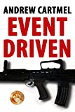 Event Driven (A Rupert Hood Spy Thriller)