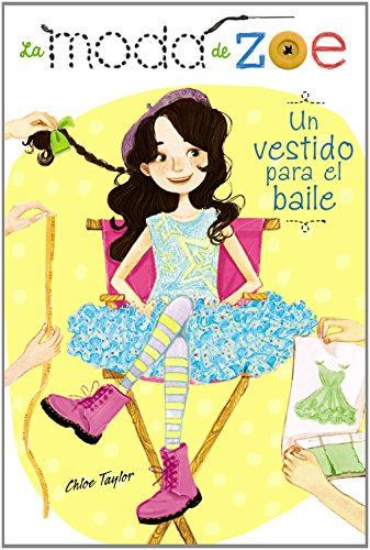 Un vestido para el baile / Sew Zoey Lights, Camera, Fashion! (La Moda De Zoe / Sew Zoey) (Spanish Edition) (Sew Zoe compare prices)