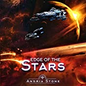 Edge of the Stars: A Techno-Thriller Science Fiction Novel: The Edge, Book 2 | [Andria Stone]